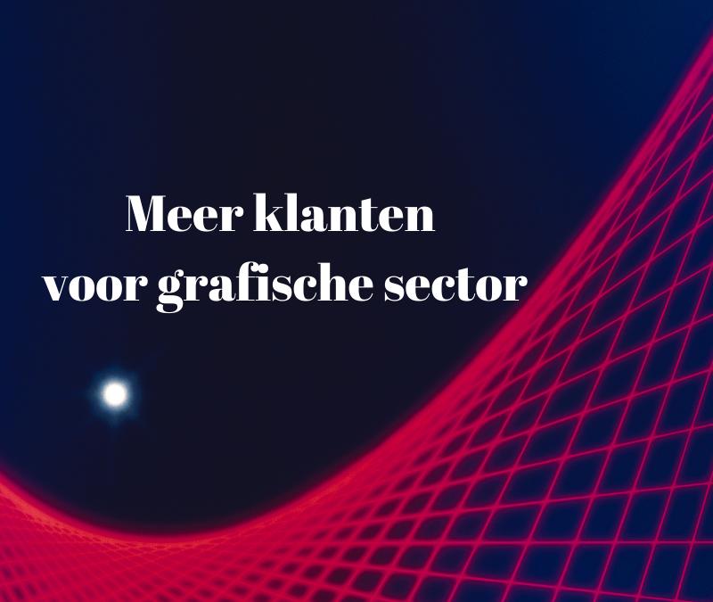 meer-klanten-voor-grafische-sector